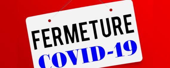 Fermeture Covid-19